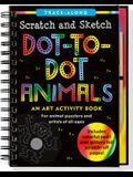Scratch & Sketch Dot-To-Dot Animals (Trace-Along)