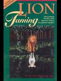 Lion Taming: The Courage to Deal with Difficult People, Including Yourself