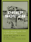 Deep South: A Social Anthropological Study of Caste and Class