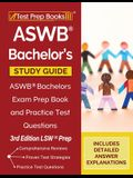 ASWB Bachelor's Study Guide: ASWB Bachelors Exam Prep Book and Practice Test Questions [3rd Edition LSW Prep]