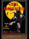 Total Frankenstein: Unabridged 1818 and 1831 Versions