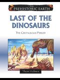 Last of the Dinosaurs: The Cretaceous Period