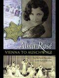 Alma Rosae: Vienna to Auschwitz