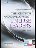 The Growth and Development of Nurse Leaders, Second Edition