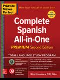 Practice Makes Perfect: Complete Spanish All-In-One, Second Edition