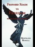 Proposed Roads to Freedom: Socialism, Anarchism & Syndicalism