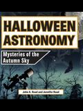 Halloween Astronomy: Mysteries of the Autumn Sky