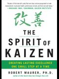 The Spirit of Kaizen: Creating Lasting Excellence One Small Step at a Time (Business Books)