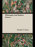 Philosophy and Modern Science