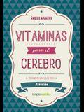 Vitaminas Para El Cerebro. Atencion