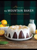 The Mountain Baker: 100 High-Altitude Recipes for Every Occasion