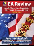 PassKey Learning Systems EA Review Part 1 Individuals; Enrolled Agent Study Guide: May 1, 2021-February 28, 2022 Testing Cycle