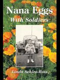 Nana Eggs: With Soldiers