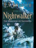 Nightwalker: The Warlocks of Talverdin, Book 1