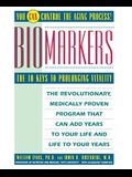 Biomarkers: The 10 Keys to Prolonging Vitality