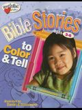 Bible Stories to Color & Tell (Ages 3-6)