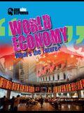 World Economy: What's the Future?