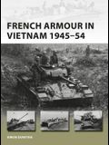 French Armour in Vietnam 1945-54