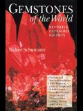 Gemstones of the World: Newly Revised & Expanded Third Edition