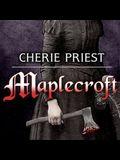 Maplecroft Lib/E: The Borden Dispatches