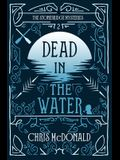 Dead in the Water: A modern cosy mystery with a classic crime feel