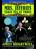 Mrs. Jeffries Takes Tea at Three