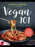Vegan 101: A Vegan Cookbook: Learn to Cook Plant-Based Meals That Satisfy Everyone