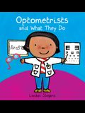 Optometrists and What They Do