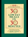 30 Low-Fat Meals in 30 Minutes