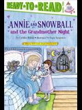 Annie and Snowball and the Grandmother Night, 12: Ready-To-Read Level 2