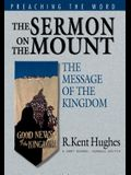 The Sermon on the Mount: The Message of the Kingdom