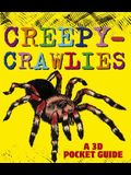 Creepy-Crawlies: A 3D Pocket Guide
