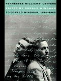 Tennessee Williams' Letters to Donald Windham 1940-1965 (Brown Thrasher Books)