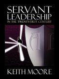 Servant Leadership in the Twenty-First Century