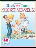 Short Vowels: A Learn with Dick and Jane Book
