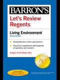 Let's Review Regents: Living Environment Revised Edition