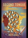 Second Tongue: Poems