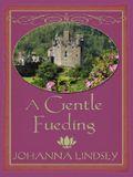A Gentle Feuding