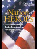 A Nation of Heroes: Classic Inspirational Stories from America's Favorite Magazine