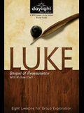 Luke: Gospel of Reassurance: Eight Lessons for Group Exploration