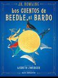 Los Cuentos de Beedle El Bardo. Edición Ilustrada / The Tales of Beedle the Bard: The Illustrated Edition