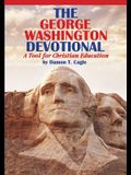 The George Washington Devotional: A Tool for Christian Education