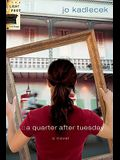 A Quarter After Tuesday (The Light Foot Trilogy #2)