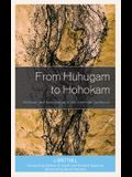 From Huhugam to Hohokam: Heritage and Archaeology in the American Southwest