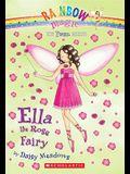 Ella the Rose Fairy (Rainbow Magic, The Petal Fairies)