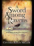 A Sword Among Ravens