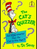The Cat's Quizzer: Are You Smarter Than the Cat in the Hat?