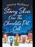 Starry Skies Over The Chocolate Pot Café