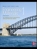 Engineering Materials 1: An Introduction to Properties, Applications, and Design