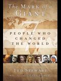 The Mark of a Giant: 7 People Who Changed the World